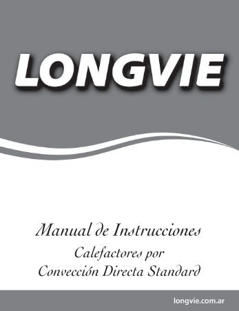 Manual de Instrucciones - Longvie