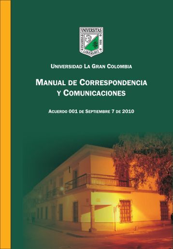 manual de correspondencia - Intranet UGC - Universidad La Gran ...