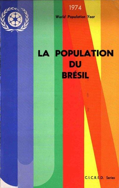 LA POPULATION DU BRÉSIL - CICRED