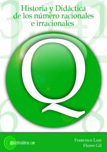 Historia y didáctica de los números racionales e irracionales