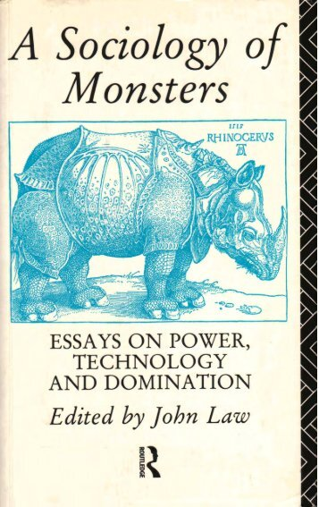 john_law_a_sociology_of_monsters_essays_on_power_technology_and_domination__1991