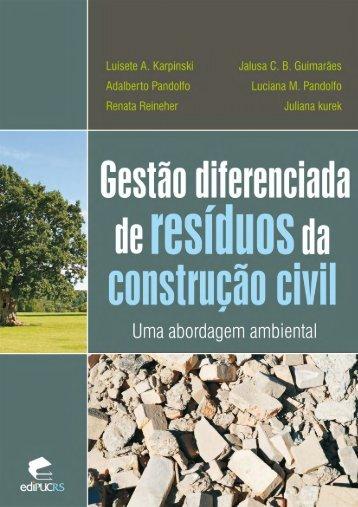 Gestão diferenciada de resíduos da construção civil: uma ... - pucrs