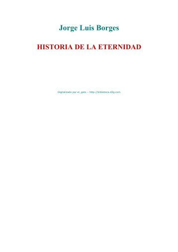 Jorge Luis Borges HISTORIA DE LA ETERNIDAD - Daniel Melero