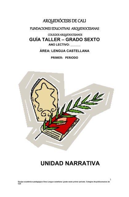 Unidad Narrativa Fundaciones Educativas De La