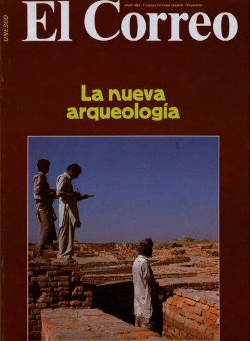La Nueva arqueología; The UNESCO Courier: a ... - unesdoc - Unesco