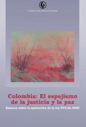 Colombia: el espejismo de la justicia y la paz - Comisión ...