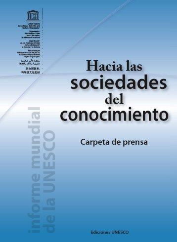 Hacia las sociedades del conocimiento: informe mundial de ... - Uned