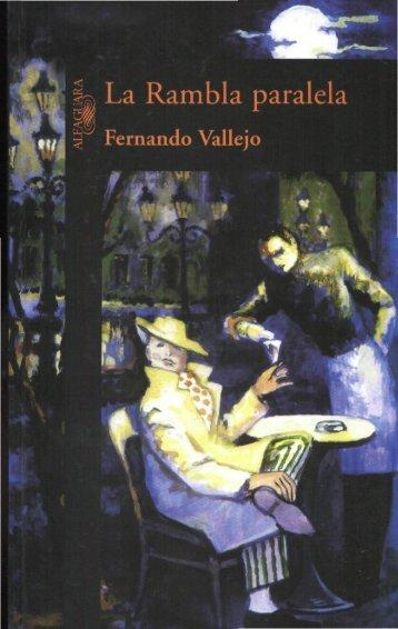Vallejo, Fernando - La Rambla Paralela - RazonEs de SER