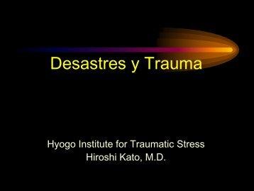 Desastres y trauma - Dr. Kato - JICA