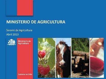 Presentacion SEREMI Agricultura - Abril 2013