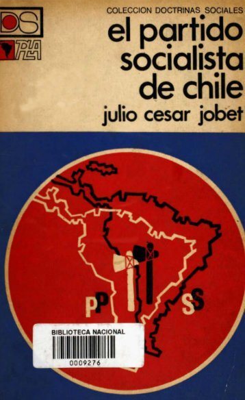 el partido socialista de chile - Memoria Chilena