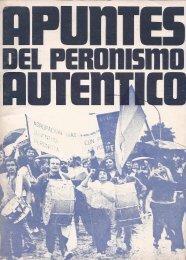 Apuntes del Peronismo Autentico - Ruinas Digitales
