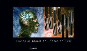 Piense en precisión, Piense en HSS - HSS Forum