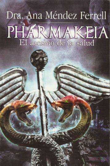 Pharmakeia - El asesino de la salud - aquí estoy - contigo