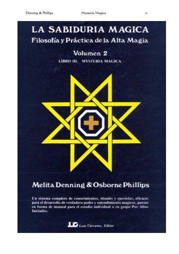 La Sabiduría Mágica. Libro III «Mysteria Magica - Ekiria