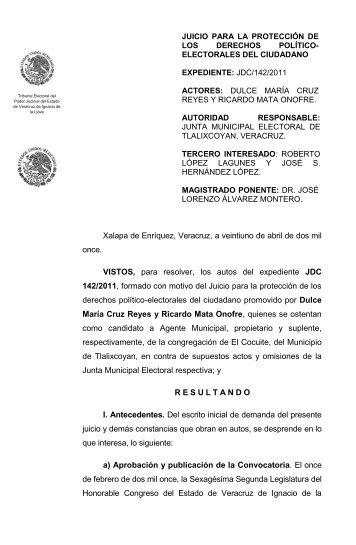Xalapa de Enríquez, Veracruz, a veintiuno de abril de dos mil once ...