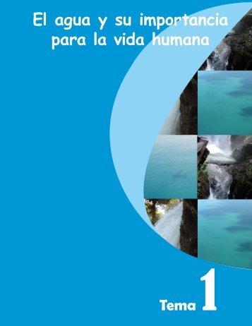 El agua y su importancia para la vida humana - ACEPESA