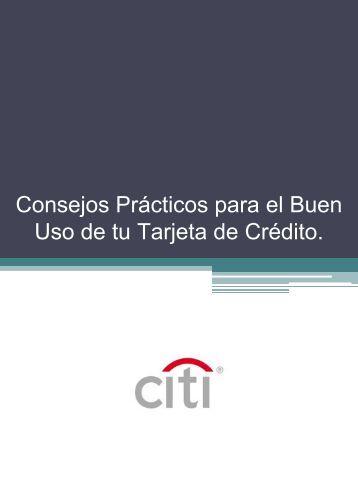 Consejos Prácticos para el Buen Uso de su Tarjeta de ... - Citibank