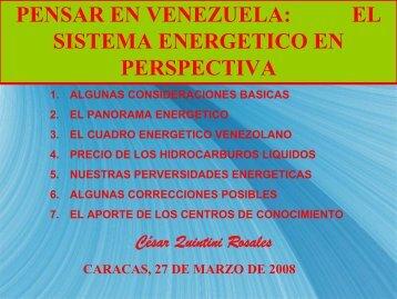 El Sistema energético en perspectiva, Ing. César Quintini Rosales