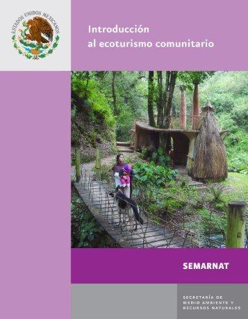 Introduccion al Ecoturismo - Semarnat - Instituto Nacional de Ecología