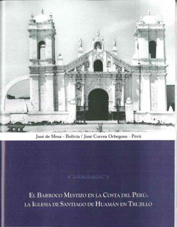 José de Mesa - Bolivia / José Correa Orbegoso - Perú