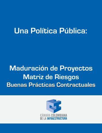 Una Política Pública: - Cámara Colombiana de la Infraestructura