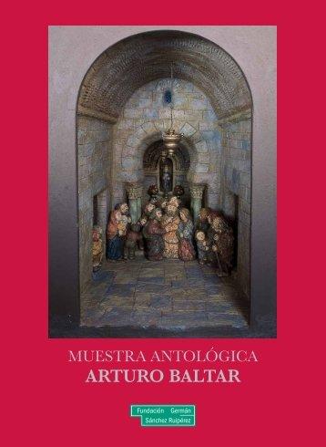 ARTURO BALTAR - Fundación Germán Sánchez Ruipérez