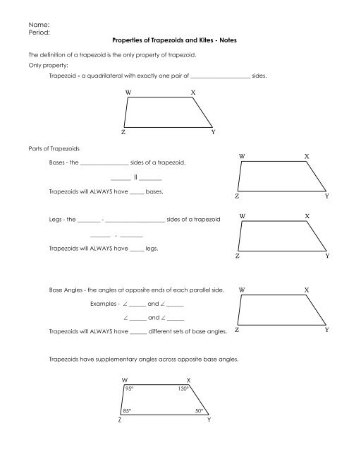 Properties of Trapezoids and Kites - Notes ... - Douce House