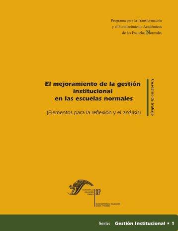 El mejoramiento de la gestión institucional en las escuelas normales