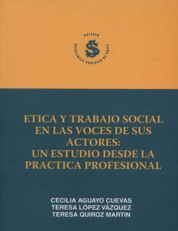 Etica y Trabajo Social en las voces de sus actores: un estudio desde ...
