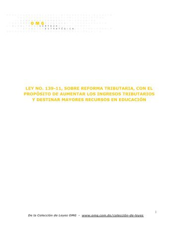 Ley No. 139-11, Sobre Reforma Tributaria, con el Propósito ... - OMG