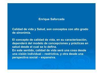 Enrique Saforcada Calidad de vida y Salud, son conceptos con alto ...
