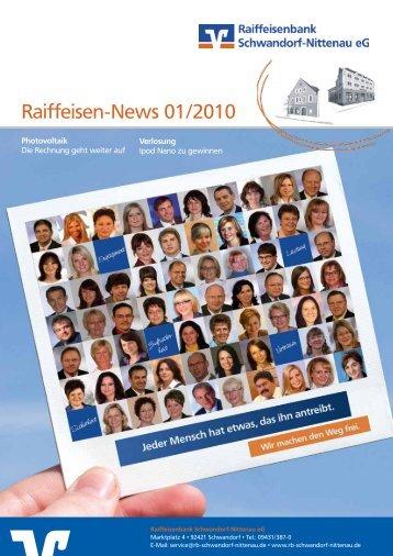 Raiffeisen-News 01/2010 - Raiffeisenbank Schwandorf-Nittenau eG