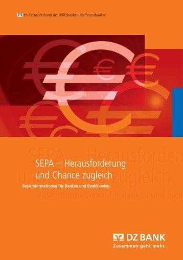 SEPA - Herausforderung und Chance zugleich - Raiffeisenbank ...