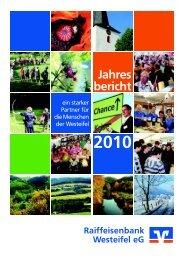 Geschäftsbericht 2010 e - Raiffeisenbank Westeifel eG