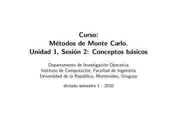 Curso: Métodos de Monte Carlo. Unidad 1, Sesión 2: Conceptos ...