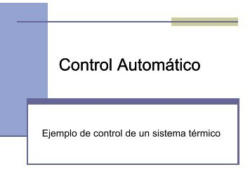EjemploControldeunSistemaTermico.pdf 195KB Oct 20 2008 04:22 ...