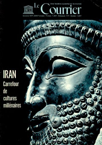 Iran, carrefour de cultures millénaires; The ... - unesdoc - Unesco