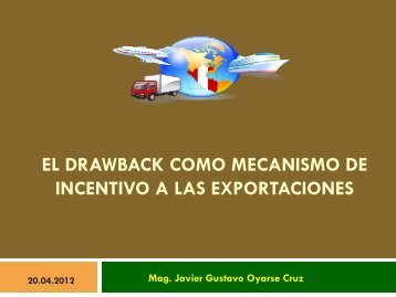 El Drawback como mecanismo de incentivo a las exportaciones