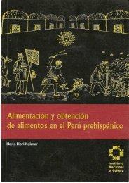 Alimentación y Obtención de Alimentos en el Perú Prehispánico