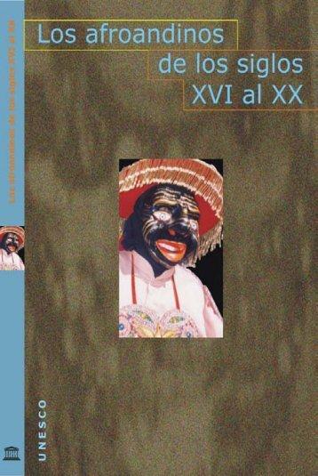 Los Afroandinos de los siglos XVI al XX; 2004 - unesdoc - Unesco