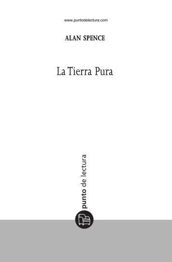 Primeras páginas de 'La Tierra Pura' - Prisa Ediciones
