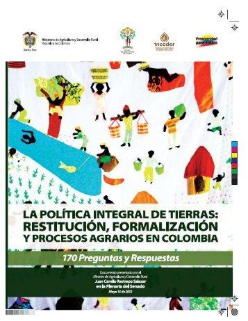 La Política Integral de Tierras: Restitución, Formalización y ...