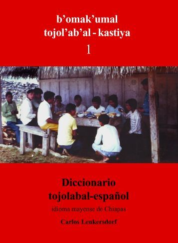 Diccionario tojolabal-español - Webislam