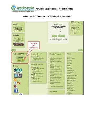 Manual de usuario para participar en Foros Botón registro: Debe ...
