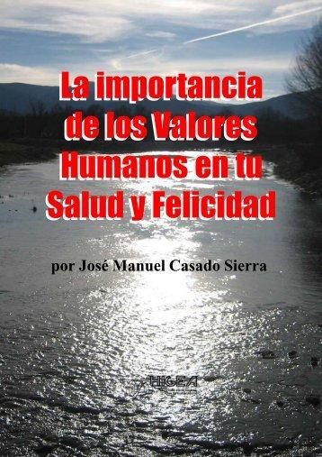 La importancia de los Valores Humanos en Tu Salud y Felicidad