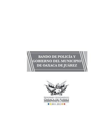 Bando de Policía y Gobierno del Municipio de Oaxaca de Juárez - H ...