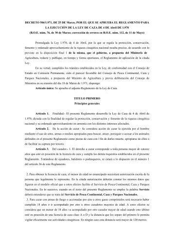 Decreto 506/1971. Reglamento de la Ley de Caza - El Soto