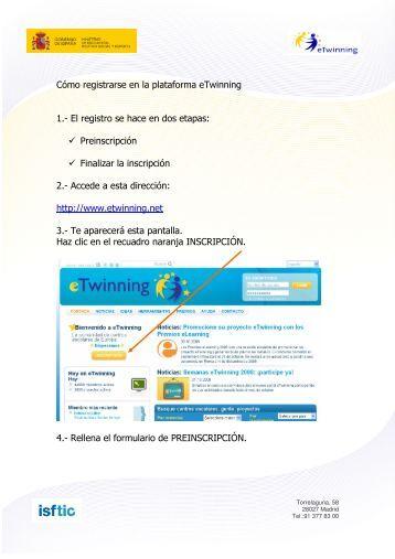 Cómo registrarse en la plataforma eTwinning 1.- El registro se hace ...