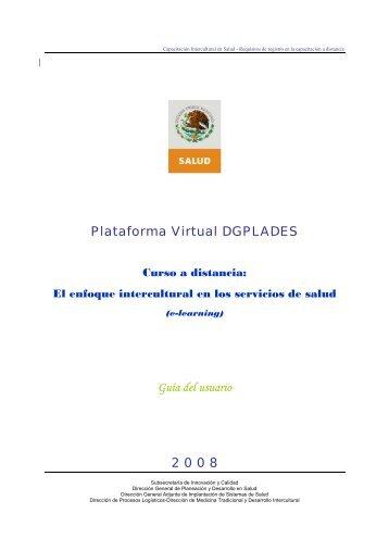 Plataforma Virtual DGPLADES Guía del usuario 2 0 0 8 - Dirección ...